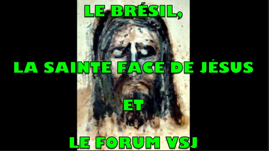 """Vidéo-Cadeau : """"Le Brésil, la Sainte Face de Jésus et le Forum VSJ"""" ! Captu209"""