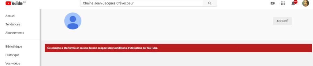 LA CENSURE S'INTENSIFIE - La Chaîne YouTube de Jean-Jacques Crèvecoeur a été supprimée ! Captu361