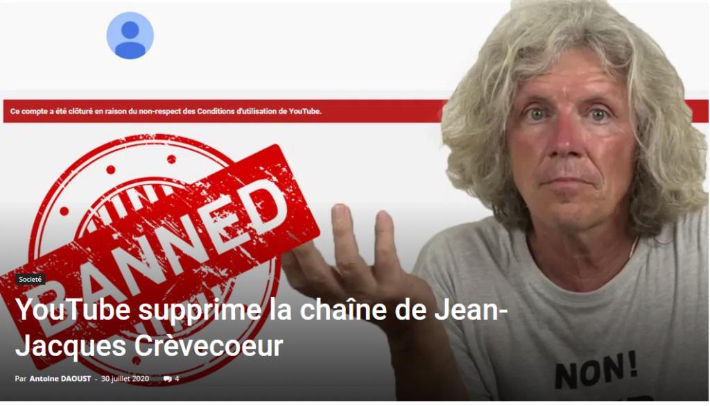 LA CENSURE S'INTENSIFIE - La Chaîne YouTube de Jean-Jacques Crèvecoeur a été supprimée ! Captu362