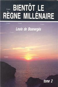 LE RÈGNE DE MILLE ANS : L'actualité de la Fin des Temps - Tome 1 ! I-moye11