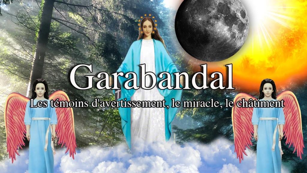 À quand le Grand Miracle de Garabandal ? Maxres31
