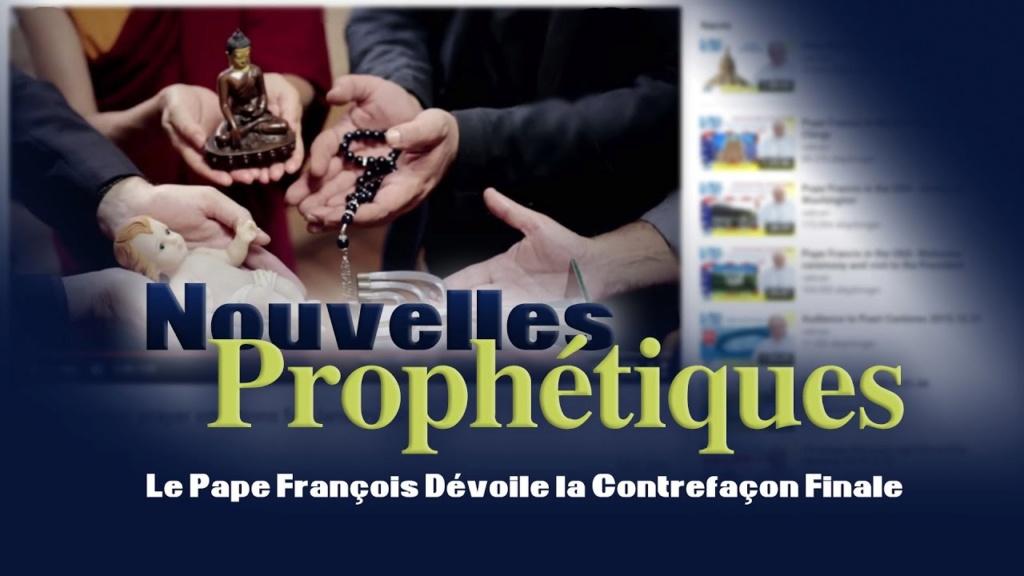 PROPHÉTIES ANNONCÉES ET RÉALISÉES : Émergence de la Nouvelle Religion Mondiale - Messages de Maria D Maxres52