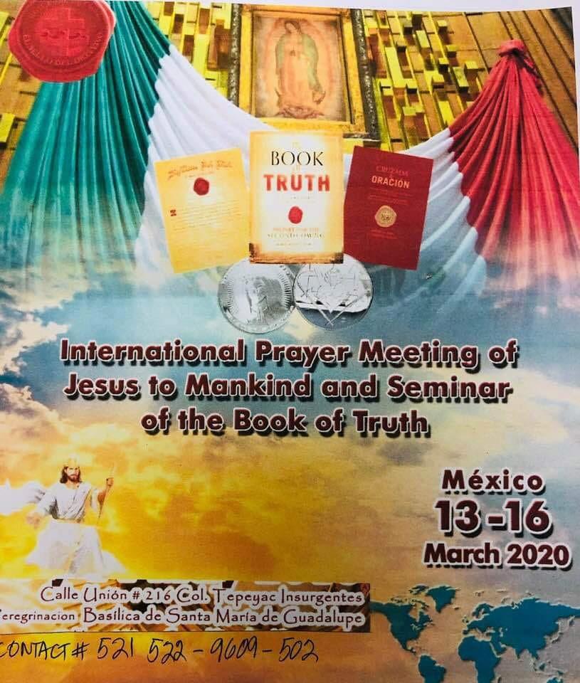 MEXICO : Rencontre de Prières et Séminaire sur le Livre de la Vérité - Du 13 au 16 mars 2020 ! Sans-121