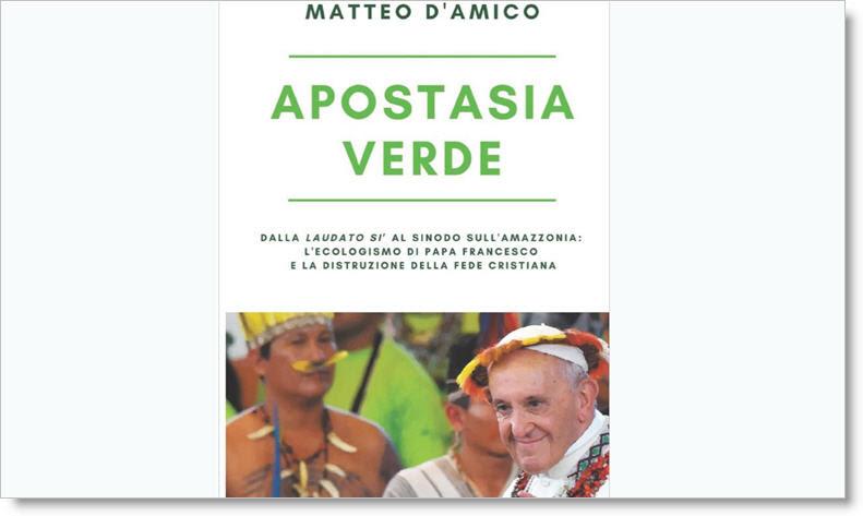 L'APOSTASIE VERTE ou comment détruire la Foi Catholique en utilisant l'idéologie écologique ! Unnam221