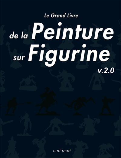 Le grand livre de la peinture sur figurine 55124310