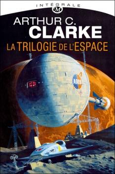 [ Arthur C. Clarke ] La trilogie de l'espace, intégrale Couv7510
