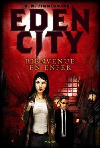Eden city T1 : Bienvenue en enfer Edenci10