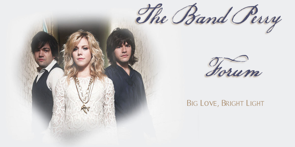 The Band Perry Forum