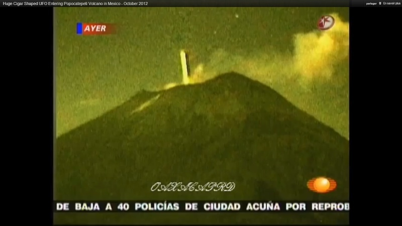 Un OVNI entre dans le volcan Popocatepetl au Mexique - Page 16 Mexiqu10