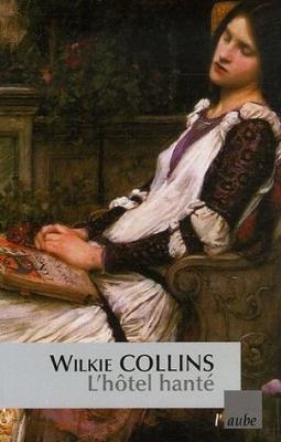 L'HOTEL HANTE de Wilkie Collins Couv4510