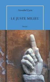 LE JUSTE MILIEU d'Annabel Lyon Image210