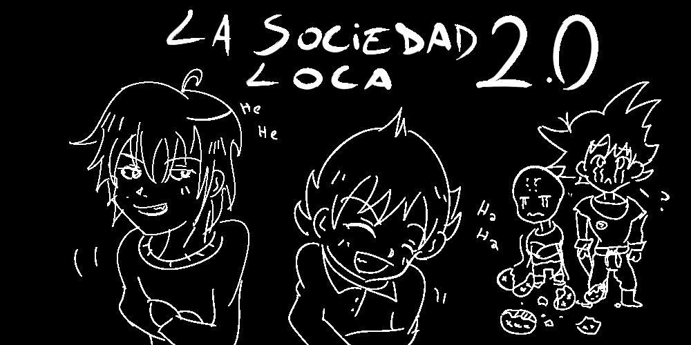 La Sociedad Loca