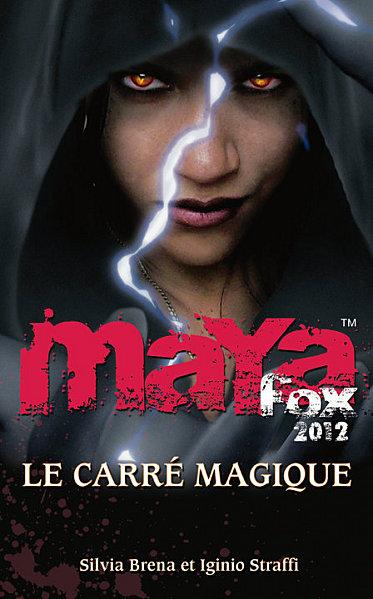 BRENA Silvia et STRAFFI Iginio - MAYA FOX 2012 - Tome 2 : Le carré magique 41206_10