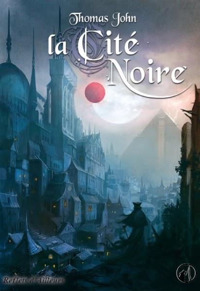 THOMAS John - La Cité Noire Book-t10