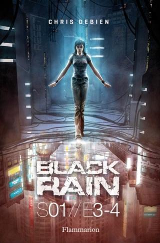 BLACK RAIN (Saison 1 - Tomes 3 et 4) de Chris Debien 97820812