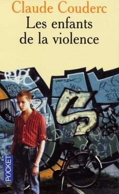LES ENFANTS DE LA VIOLENCE de Claude Couderc 97822610
