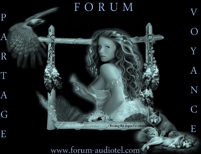 Forum de Voyance et Audiotel