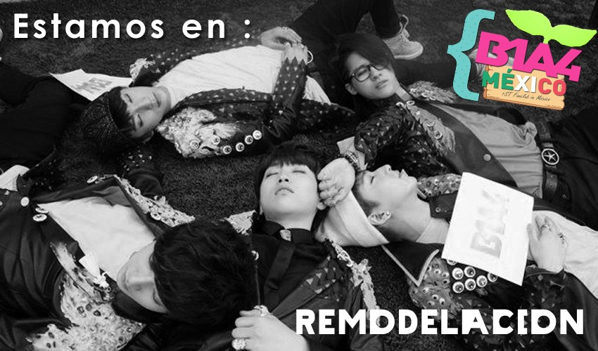 ♥ B1A4 MÉXICO ♥