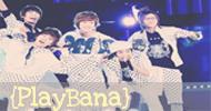 ● Play BANA●