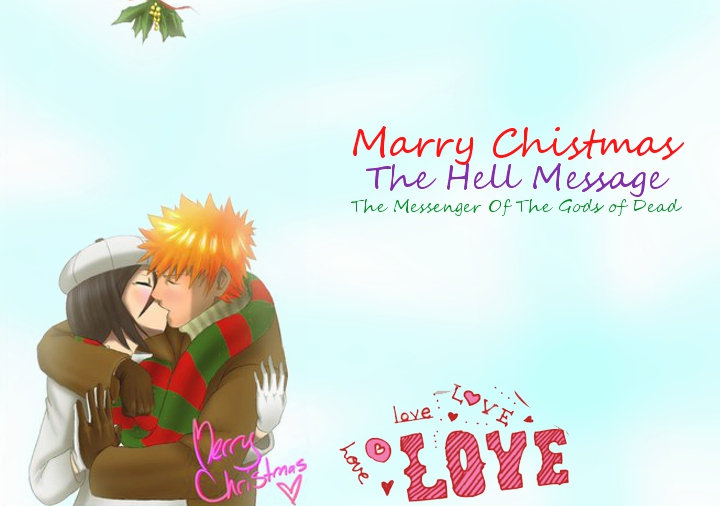 The Hell Message (IchiRuki y Bleach)