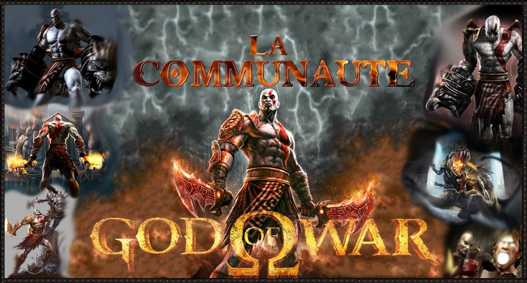 La communauté God of War.