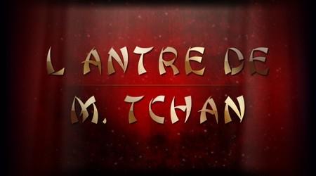L'ANTRE DE M. TCHAN (1) - Du lundi 19 décembre au mercredi 28/12/2011 Tchan_23