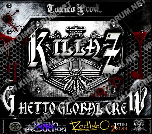 S.H.I.Z.O Toxico Prod. Killaz Ghetto Global Crew CD 1 And CD 2 Killaz14