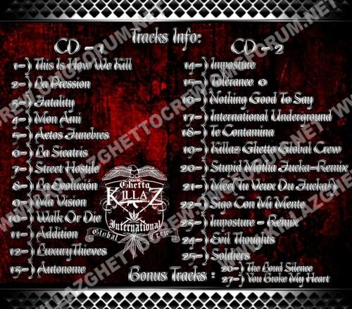 S.H.I.Z.O Toxico Prod. Killaz Ghetto Global Crew CD 1 And CD 2 Killaz15