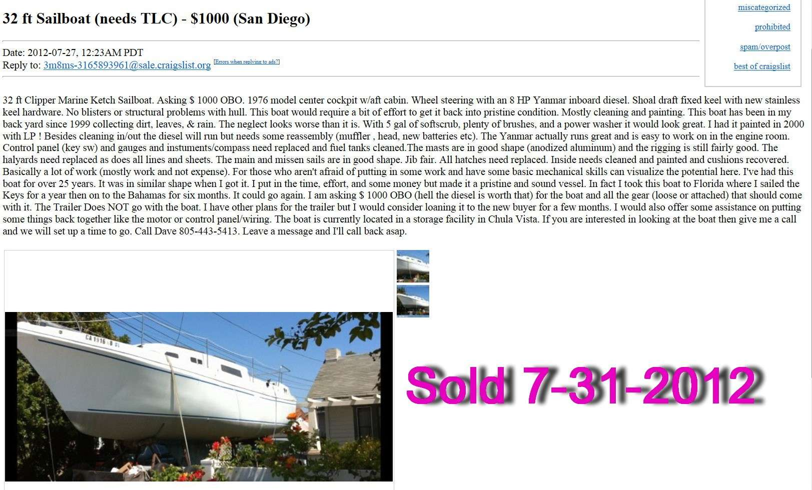CM Ketch for $1000 on Craigs List in San Diago