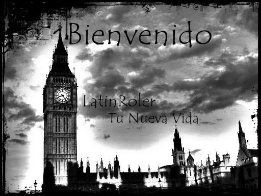 LatinRoler, Tu Nueva Vida