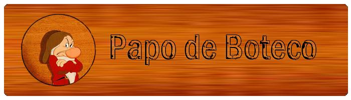 PAPO DE BOTECO
