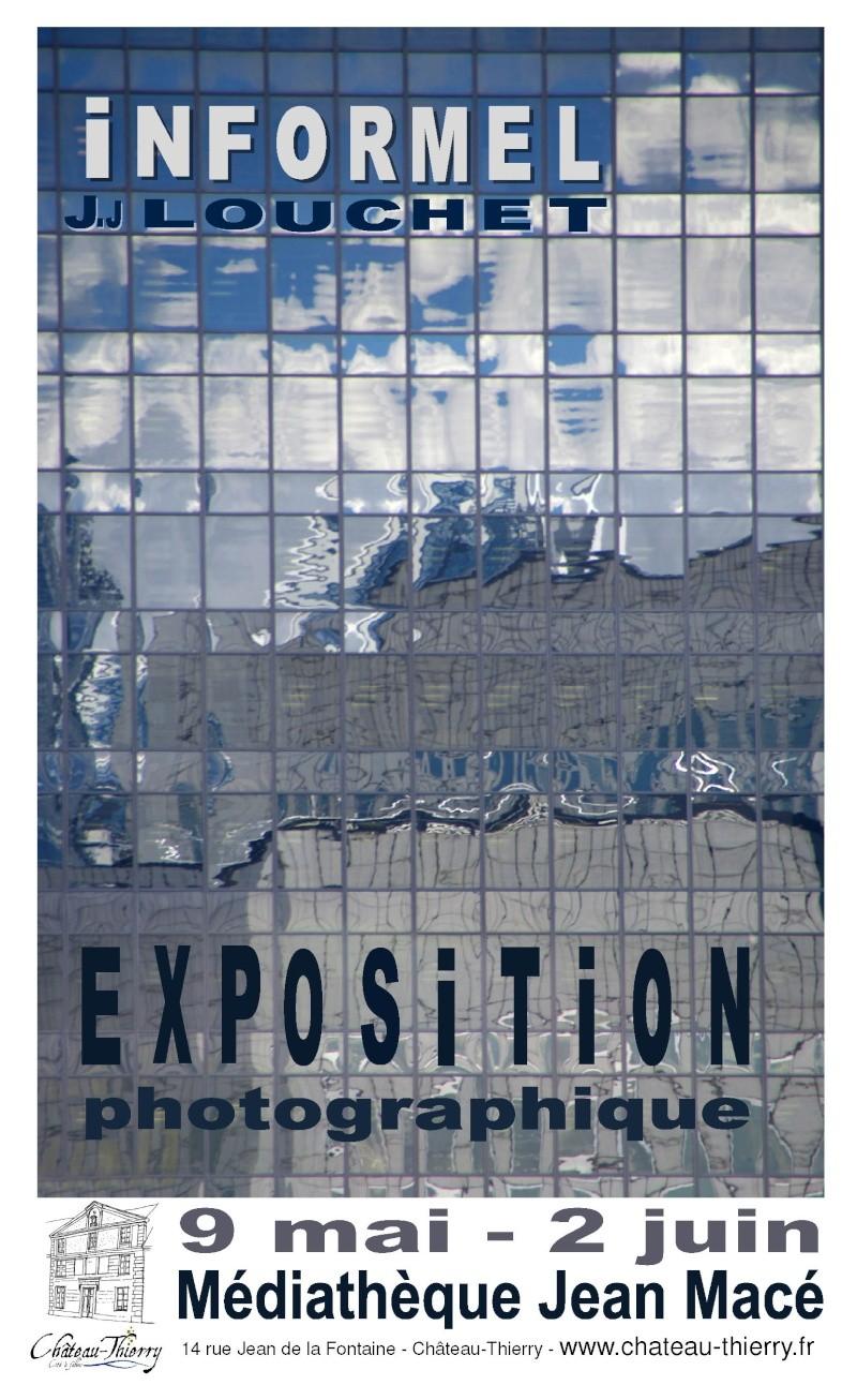 """Exposition de photographies """"informel"""" par Jean Jacques Louchet Affich11"""