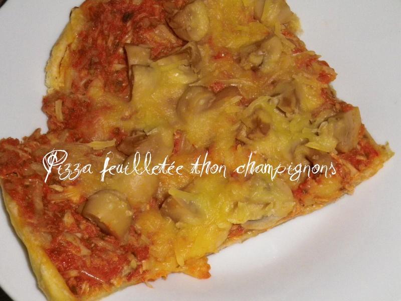 feuilletée - Pizza feuilletée thon champignons Imgp0010