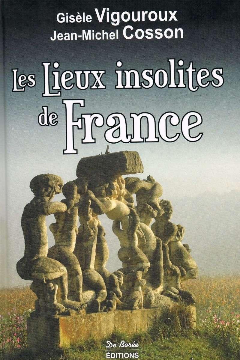 [Vigouroux, Gisèle et Cosson, Jean-Michel] Les Lieux insolites de France Lieux_11