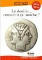 [Garnier Malet, Jean-Pierre et Lucile] Le double... comment ça marche ? 516yoi10