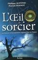 [Alfonsi, Philippe et Pesnot, Patrick] L'oeil du sorcier L_oeil11