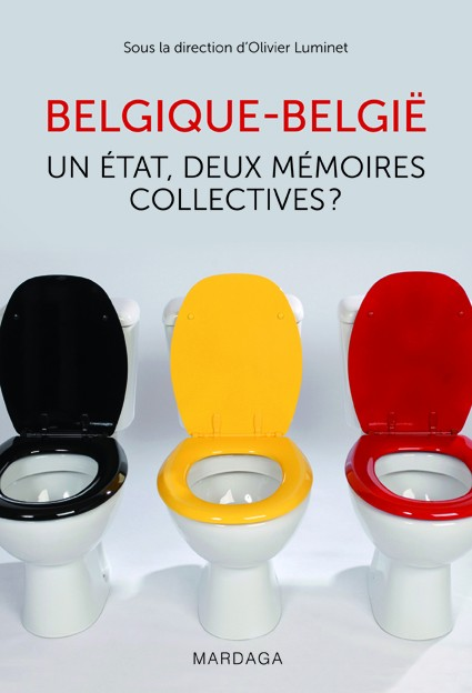 [Luminet, Olivier] Belgique-België : un État, deux mémoires collectives? Belgiq12