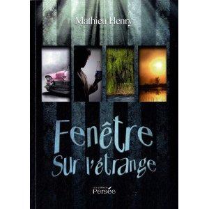 [Henry, Mathieu] Fenêtre sur l'étrange Fenetr10