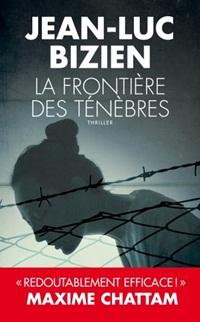 [Bizien, Jean-Luc] La frontière des ténèbres. Fronti10