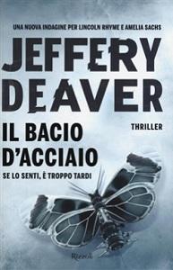 IL BACIO D'ACCIAIO di Jeffery Deaver Il_bac10
