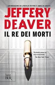 IL RE DEI MORTI di Jeffery Deaver Il_re_11