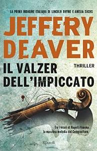 IL VALZER DELL'IMPICCATO di Jeffery Deaver Il_val10