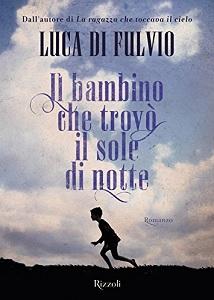 IL BAMBINO CHE TROVÒ IL SOLE DI NOTTE Ilbamb10