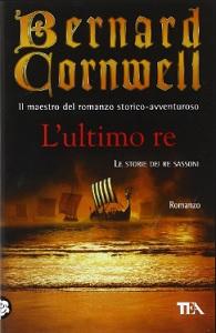 LE STORIE DEI RE SASSONI di Bernard Cornwell L_ulti10