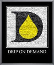 DRIP ON DEMAND