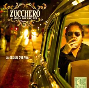 """Zucchero inventa un filone e si fa latino """"La sesion cubana"""" farà ballare Zucche10"""