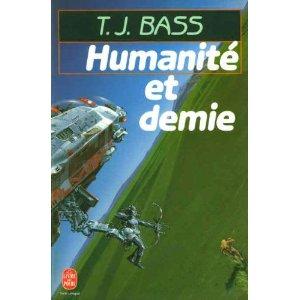 Bass T.J. -  Humanité et demie Bass10