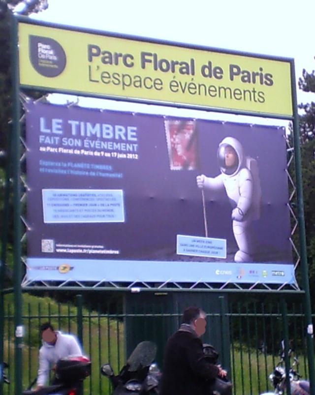 L'espace à l'honneur : Planète Timbres 9 au 17 juin 2012 au Parc Floral de Paris Sunp0010