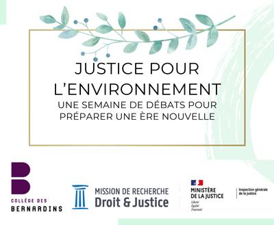 Justice pour l'Environnement : une semaine de réflexion Justic10