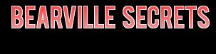 Bearville Secrets
